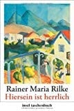 Rainer Maria Rilke – Erinnerungen an einen träumerischen Geist