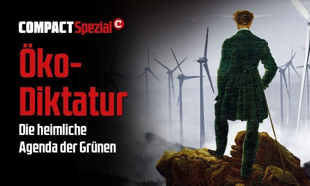 """COMPACT-Spezial """"Öko-Diktatur. Die heimliche Agenda der Grünen"""""""